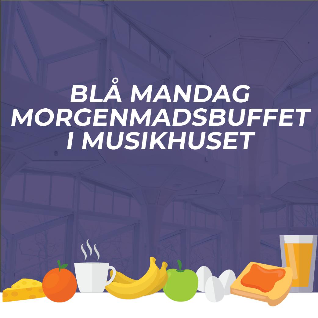 Blå mandag - morgenmadsbuffet