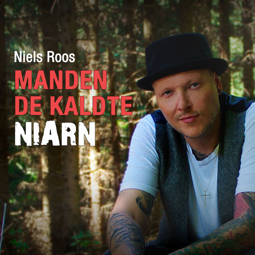 Niels Roos - Manden de kaldte Niarn